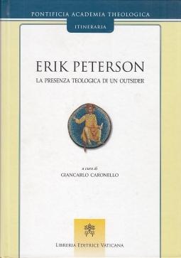 Erik Peterson La presenza teologica di un outsider