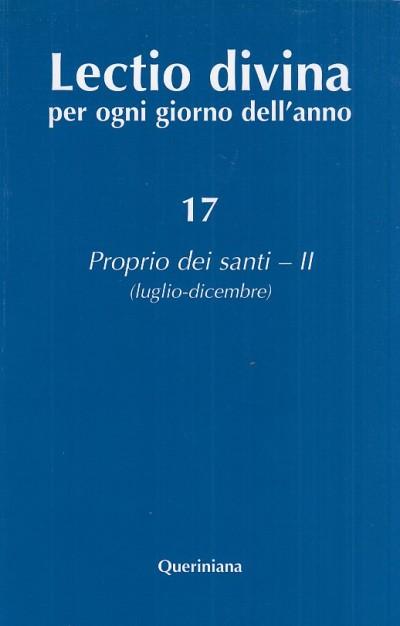 Lectio divina per ogni giorno dell'anno: 17 proprio dei santi - ii (luglio - dicembre) - Zevini Giorgio - Cabra Pier Giordano
