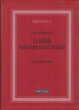 La Bibbia nella letteratura italiana: 2 L'et? contemporanea