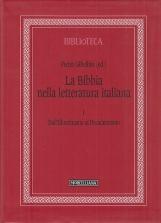 La Bibbia nella letteratura italiana: 1 Dall'illuminismo al Decadentismo