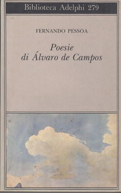 Poesie di ?lvaro de campos - Pessoa Fernando