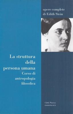La struttura della persona umana. Corso di antropologia filosofica