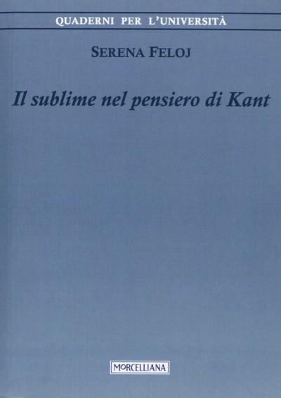 Il sublime nel pensiero di kant - Feloj Serena
