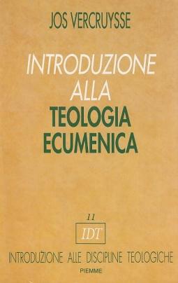 Introduzione alla Teologia Ecumenica