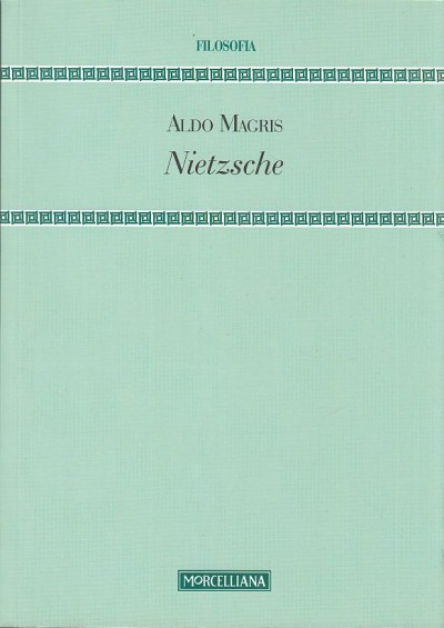 Nietzsche - Magris Aldo