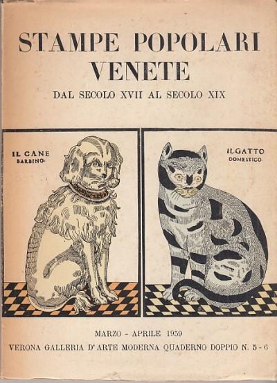 Stampe popolari venete dal secolo xvii al secolo xix - Magagnato Licisco (a Cura Di)