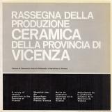 Rassegna della produzione ceramica della provincia di Vicenza