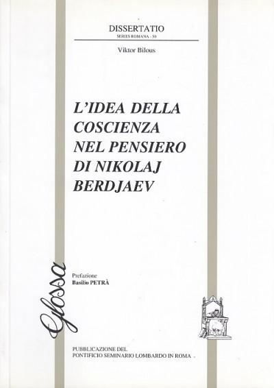 L'idea della coscienza nel pensiero di nikolaj berdjaev - Bilous Viktor