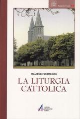 La liturgia cattolica