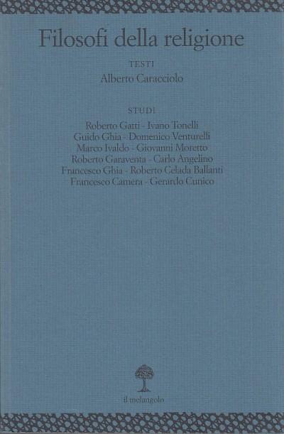 Filosofi della religione - Angelino Carlo (a Cura Di)