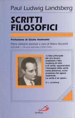 Scritti filosofici. Volume I Gli anni dell'esilio (1934-1944)