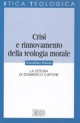 Crisi e rinnovamento della teologia morale. La lettura di Domenico Capone