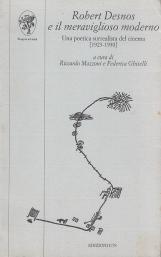 Robert Desnos e il meraviglioso moderno. Una poetica surrealista del cinema [1923-1930]