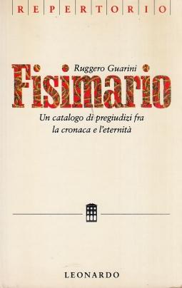 Fisimario. Un catalogo di pregiudizi fra la cronaca e l'eternità