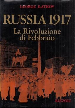 Russia 1917. La rivoluzione di Febbraio