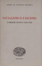 Socialismo e fascismo L'ordine nuovo 1919-1922