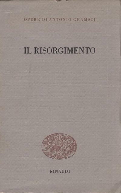 Il risorgimento - Gramsci Antonio