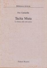 Tacita Muta. La donna nella citta' antica