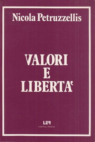 Valori e liberta' - Petruzzellis Nicola