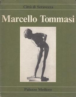 Marcello Tommasi. Mostra antologica