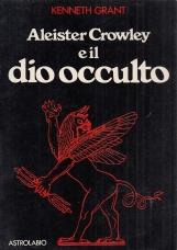 Aleister Crowley e il dio occulto