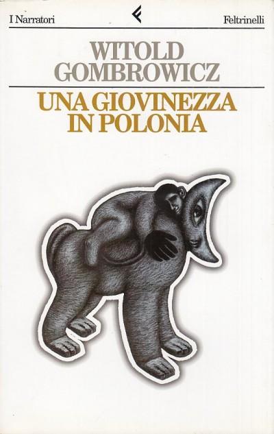 Una giovinezza in polonia - Gombrowicz Witold