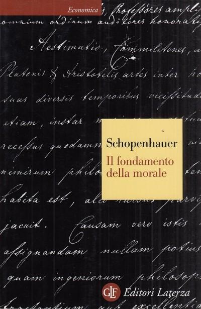 Il fondamento della morale - Schopenhauer