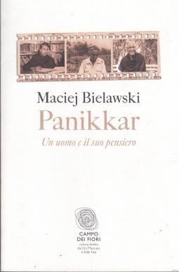 Panikkar. Un uomo e il suo pensiero