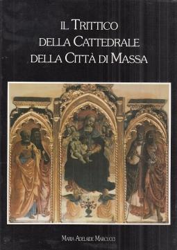 Il trittico della Cattedrale della citt? di Massa