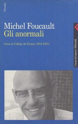 Gli Anormali. Corso al College de France (1974-1975)