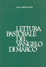 Lettura pastorale del Vangelo di Marco