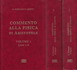 Commento alla fisica di Aristotele e testo integrale di Aristotele Tre Volumi Libri 1-8