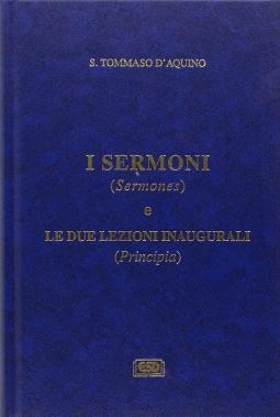 I sermoni (Sermonos) e le due lezioni inaugurali (Principia)