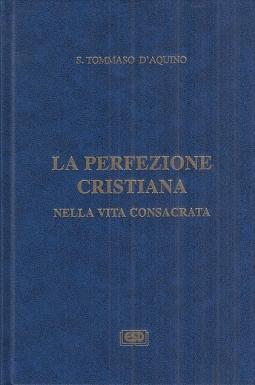La perfezione cristiana nella vita consacrata