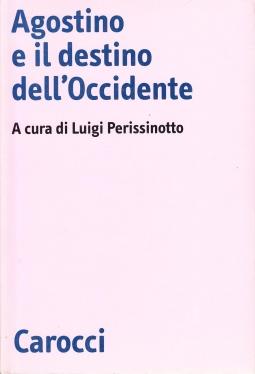 Agostino e il destino dell'Occidente