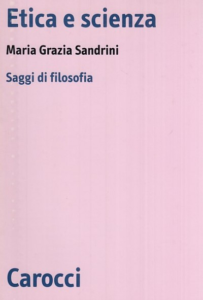 Etica e scienza - Sandrini Maria Grazia