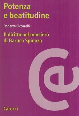 Potenza e beatitudine. Il diritto nel pensiero di Baruch Spinoza