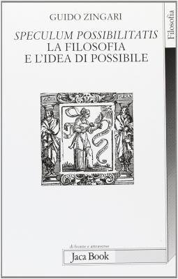 Speculum possibilitatis. La filosofia e l'idea di possibile