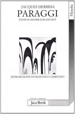 Paraggi. Studi su Maurice Blanchot