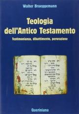 Teologia dell'Antico Testamento. Testimonianza, dibattimento, perorazione