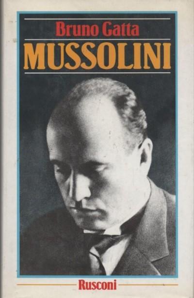 Mussolini - Gatta Bruno