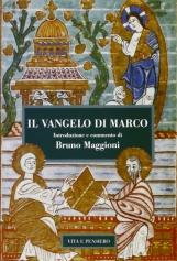 Il vangelo di marco introduzione e commento di Bruno Maggioni