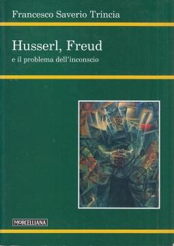 Husserl, Freud e il problema dell'inconscio