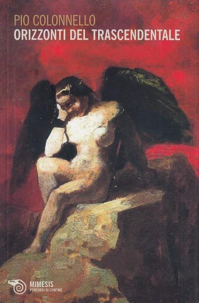 Orizzonti del trascendentale - Colonnello Pio