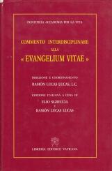 Commento interdisciplinare alla ?Evangelium vitae?