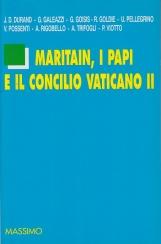 Maritain, i papi e il Concilio Vaticano II