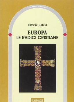 Europa Le radici cristiane