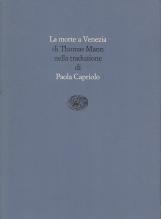 La morte a Venezia di Thomas Mann nella traduzione di Paola Capriolo