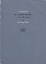 Wallenstein di Friedrich Schiller nella traduzione di Massimo Mila