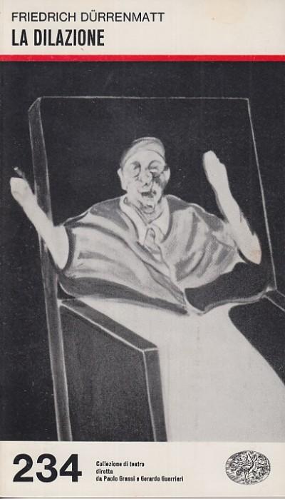 La dilazione - Durrenmatt Friedrich